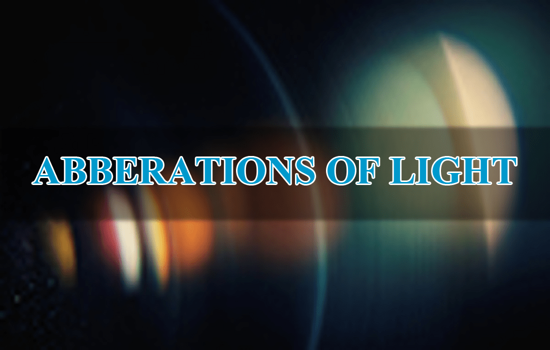 ABBERATIONS OF LIGHT