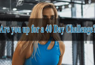 Are you up for a 40 Day Challenge?
