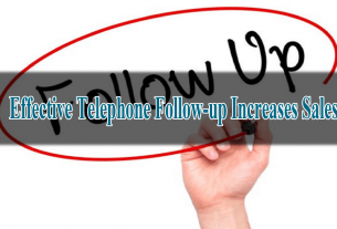 Effective Telephone Follow-up Increases Sales
