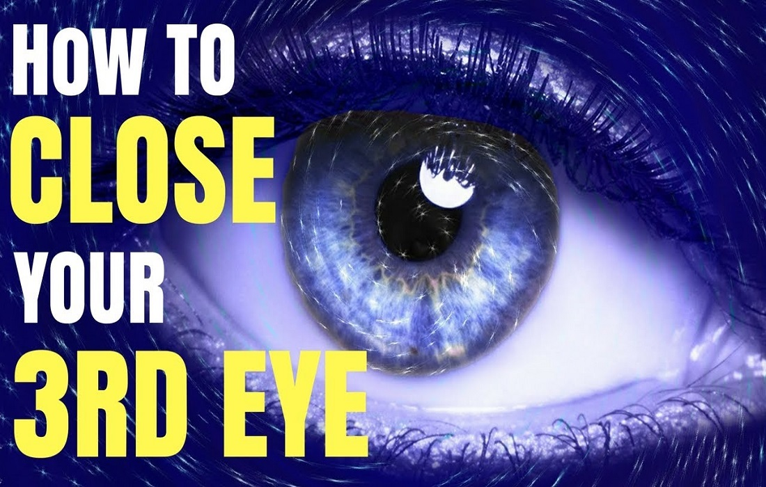 How You Can Close Your Third Eye