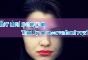 How about opening your Third Eye in unconventional ways
