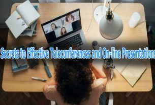 Secrets to Effective Teleconferences and On-line Presentations