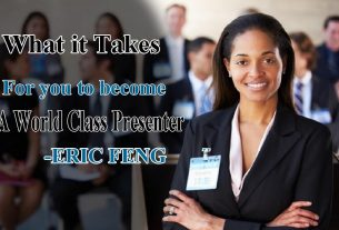 What it Takes for you to become a World Class Presenter