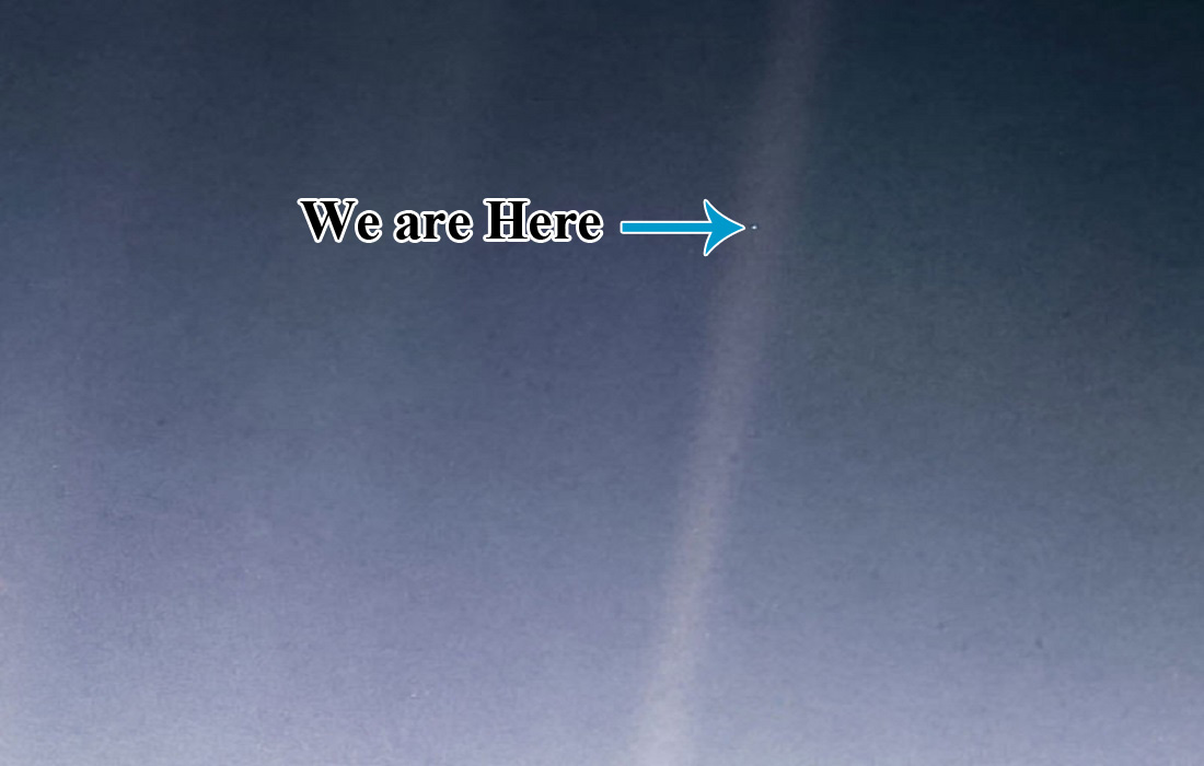 YOU ARE HERE -Pale Blue Dot