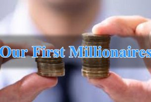 Our First Millionaires