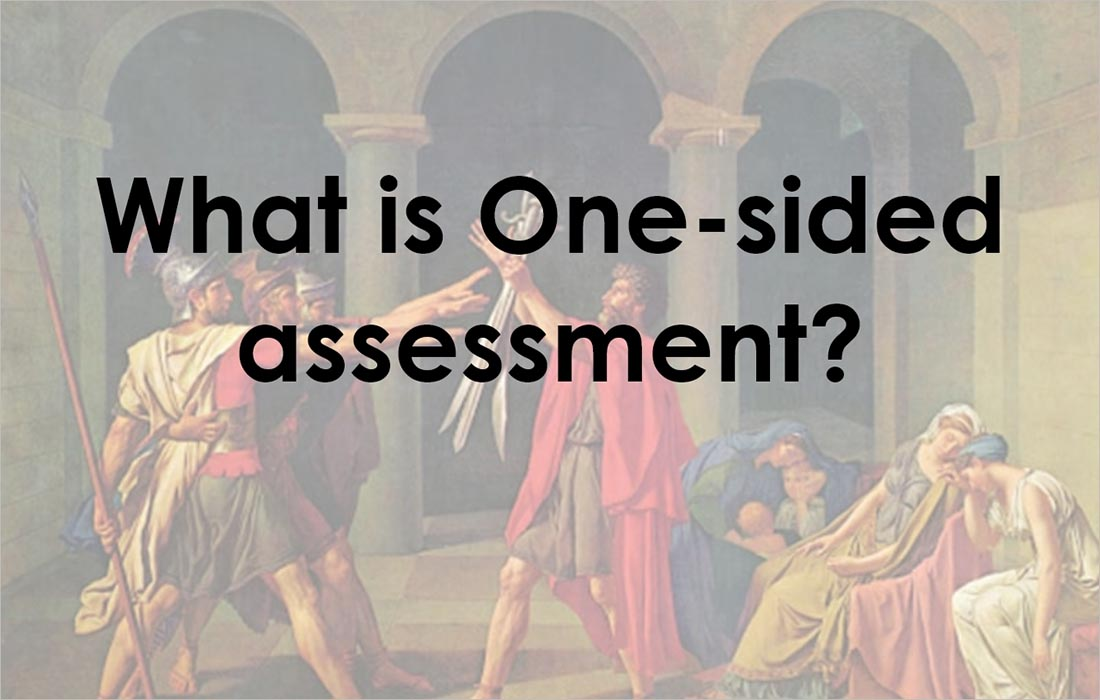 One-sided assessment